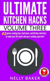 Ultimate Kitchen Hacks - Volume 3