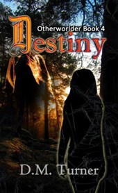 Destiny (Otherworlder, #4)