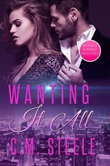 Wanting It All | C.M. Steele |