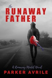 The Runaway Father (The Runaway Model, #3)