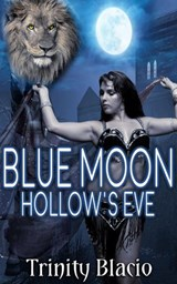 Blue Moon Hollow's Eve | Trinity Blacio |