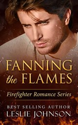 Fanning the Flames (Firefighter Romance Series, #1) | Leslie Johnson |
