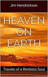 Heaven on Earth | Jim Hendrickson |