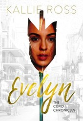 Evelyn: A Cupid Chronicles Novella (The Cupid Chronicles)