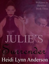Julie's Surrender (Welcome To Paradise, #3)