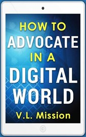 How To Advocate In A Digital World