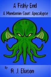 A Fishy End (A Mondamin Court Adventure, #3)