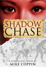 Shadow Chase | Mike Coppin |