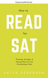How to Read for the SAT | Katya Seberson |