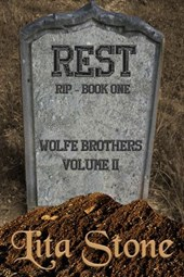 Rest,, Rest In Peace (Wolfe Brothers, #5)