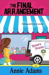 The Final Arrangement (The Flower Shop Mystery Series)
