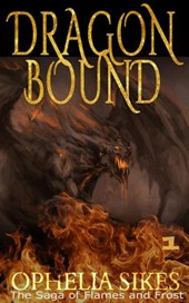 Dragon Bound (The Saga of Flames and Frost, #1)