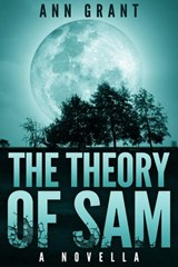 The Theory of Sam | Ann Grant |