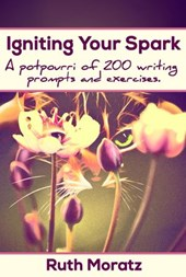 Igniting Your Spark | Ruth Moratz |