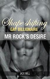 Shape Shifting Gay Billionaire Mr Rock's Desire