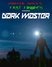 Dark Master (Hunter Shea's Fast Frights, #1)