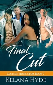 Final Cut (College Movie Stars, #7)