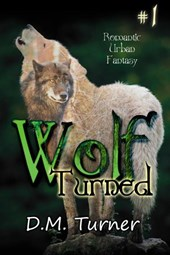 Turned (Wolf, #1)