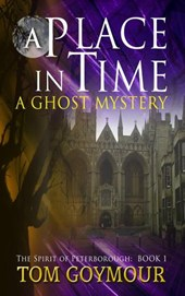 A Place in Time (The Spirit of Peterborough, #1)