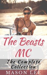 The Beasts MC (The Complete Collection) | Mason Lee |