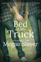 Bed of My Truck | Megan Slayer |