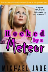 Rocked by a Meteor | Michael Jade |