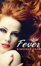 Fever | Kimberly Dean |