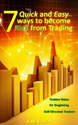 7 Quick and Easy Ways to Become Rich from Trading | J.R. Guita |
