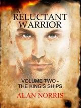 The King's Ships (A Reluctant Warrior, #2) | Alan Norris |