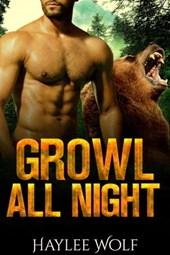Growl All Night (Growl4Me, #2)