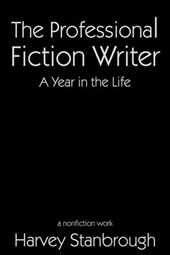 The Professional Fiction Writer | A Year in the Life