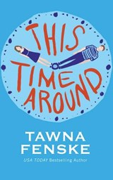 This Time Around | Tawna Fenske |