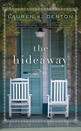 The Hideaway | Lauren K. Denton |