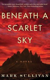 Beneath a Scarlet Sky | Mark Sullivan |
