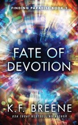 Fate of Devotion | K. F. Breene |