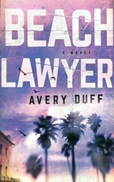 Beach Lawyer | Avery Duff |