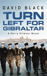 Turn Left for Gibraltar | David Black |
