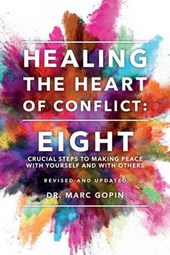 Healing the Heart of Conflict
