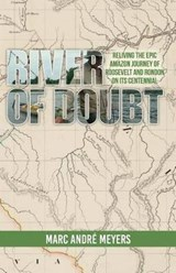 River of Doubt | Marc Andre Meyers |