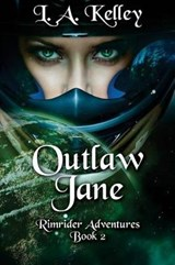 Outlaw Jane | L. A. Kelley |