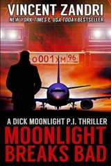 Moonlight Breaks Bad | Vincent Zandri |