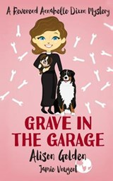 Grave in the Garage | Alison Golden |