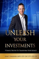 Unleash Your Investments | John Hagensen |