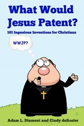 What Would Jesus Patent?