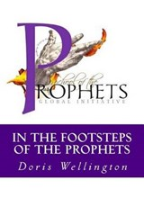 In the Footsteps of the Prophets | Doris Wellington |