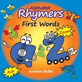 Alphabet Rhymers - First Words | Andrew Buller |