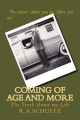 Coming of Age and More | R. a. Schultz |