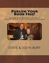 Publish Your Book Free! | Steve Burt |