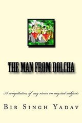 The Man from Dolcha | Bir Singh Yadav |