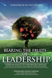 Bearing the Fruits of Leadership